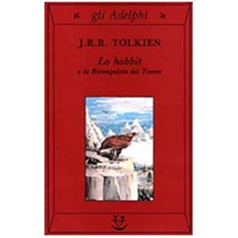 LO HOBBIT o la riconquista del tesoro di John R. R. Tolkien